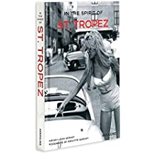 In the Spirit of St. Tropez: From A to Z (Icons)