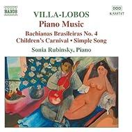 Villa-Lobos: Bachianas Brasileiras No. 4 / Children's Carnival