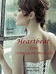 Heartbeat - Eine Sehnsuchtsmelodie: Band eins