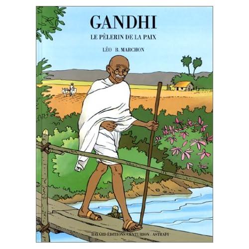 Gandhi, le pèlerin de la paix
