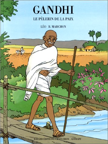 Gandhi, le plerin de la paix