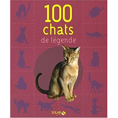 100 CHATS DE LEGENDE NE