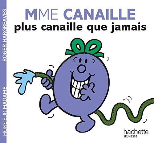 Mme Canaille plus canaille que jamais (Monsieur Madame)