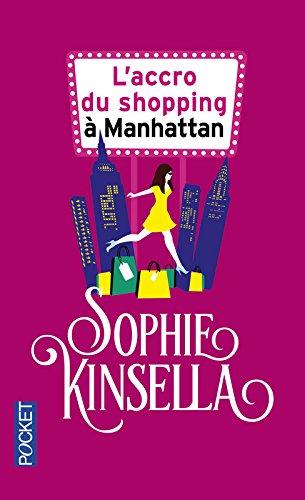 L'accro du shopping à Manhattan par Sophie Kinsella