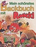Mein schönstes Backbuch mit Pumuckl