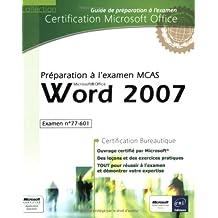 Word 2007 - Préparation à l'examen Microsoft Certified Application Specialist (77-601)