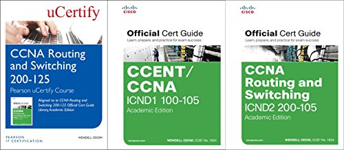 CCNA Routing and Switching 200-125 Pearson Ucertify Course and Textbook Academic Edition Bundle (Official Cert Guide) por Wendell Odom