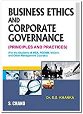 Business Ethics and Corporate Governance (Principles & Practice)