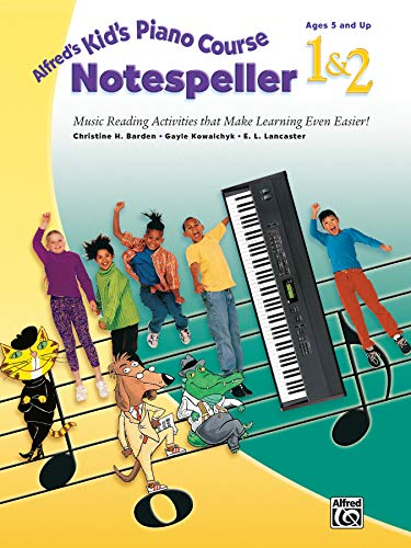 Alfred's Kid's Piano Course Notespeller, Bk 1 & 2: Music Reading Activities That Make Learning Even Easier!