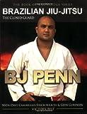Brazillian Jiu-Jitsu: The Closed Guard (Book of Knowledge) by B. J. Penn (1-Sep-2009) Paperback