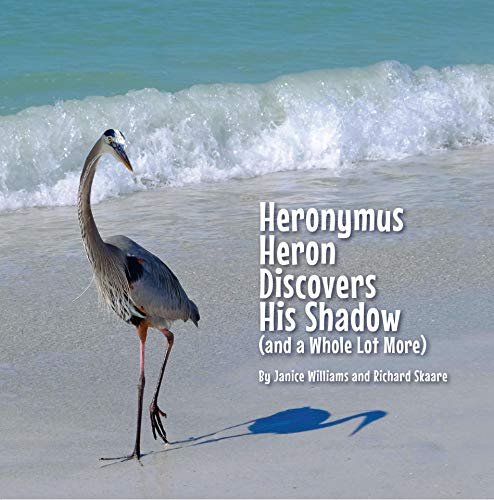Heronymus Heron Discovers His Shadow (and a Whole Lot More) (English Edition)