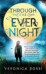 Through The Ever Night: Number 2 in series (Under the Never Sky) by Veronica Rossi (2013-01-08)