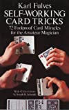 Self-working Card Tricks: 72 Foolproof Card Miracles for the Amateur Magician (Dover ...