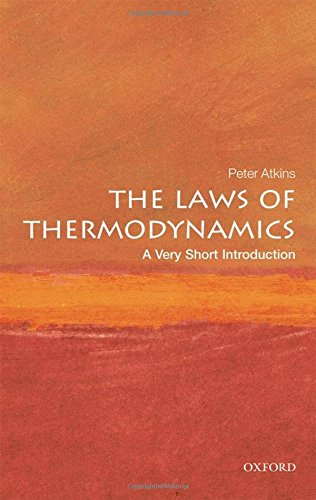 The Laws of Thermodynamics: A Very Short Introduction (Very Short Introductions) -