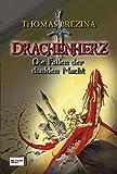 Drachenherz, Die Fallen der dunklen Macht - Thomas Brezina