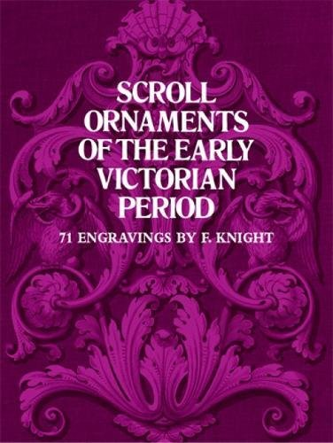 Scroll Ornaments of Early Victorian Period: 71 Engravings di Frederick Knight