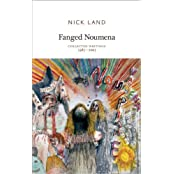 Fanged Noumena: Collected Writings 1987 - 2007 (English Edition)