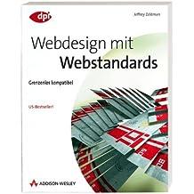 Webdesign mit Webstandards - Zweite Auflage des US-Bestsellers vom weltbekannten Designer: Grenzenlos kompatibel (DPI Grafik)