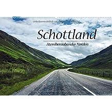 Schottland, Atemberaubender Norden (Wandkalender 2018 DIN A2 quer): Überwältigende Landschaftsaufnahmen aus Schottlands hohem Norden (Monatskalender, 14 Seiten ) (CALVENDO Natur)