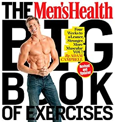 Revised edition includes 100 new exercises!      The Men's Health Big Book of Exercises is the essential workout guide for anyone who wants a better body. As the most comprehensive collection of exercises ever created, this book is a body-sha...