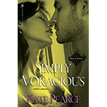 Simply Voracious (The House of Pleasure)