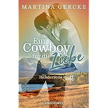 Ein Cowboy für die Liebe: The Hendersons