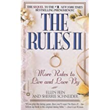 The Rules(TM) II: More Rules to Live and Love by (English Edition)