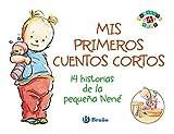 Mis Primeros Cuentos Cortos. 14 Historias De La Pequeña Nené (Castellano - A Partir De 0 Años - Proyecto De 0 A 3 Años - Libros Para Desarrollar El Lenguaje)
