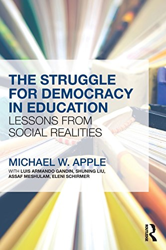 The Struggle for Democracy in Education: Lessons from Social Realities por Michael W. Apple