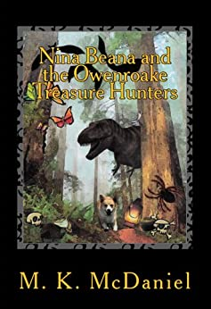 Nina Beana and the Owenroake Treasure Hunters by [McDaniel, M.K.]