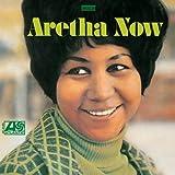 Aretha Franklin : Aretha Now | Franklin, Aretha (1942-2018). Compositeur