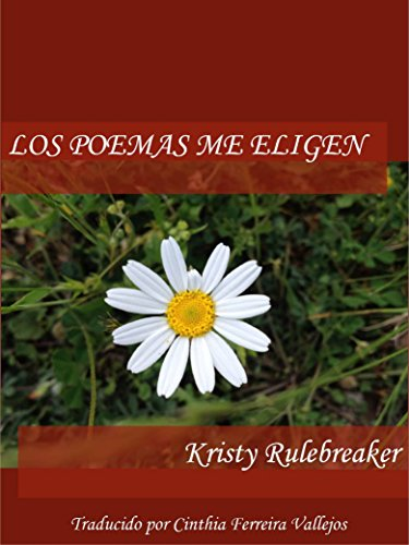 ebook: Los poemas me eligen (Spanish Edition) (B017BYKH4Q)