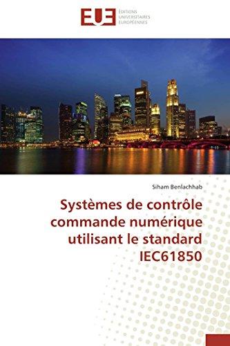 Systèmes de contrôle commande numérique utilisant le standard iec61850