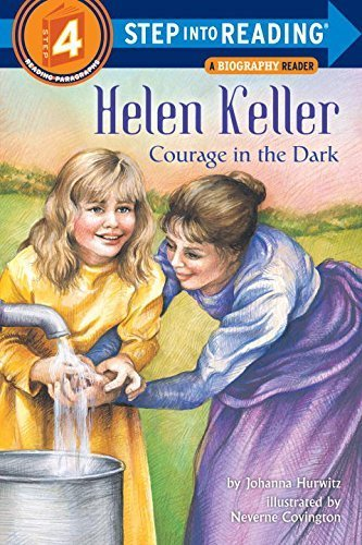Helen Keller: Courage in the Dark (Step Into Reading - Level 4 - Quality) by Hurwitz, Johanna (1997) Paperback