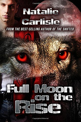 Full Moon on the Rise: Volume 2 (Emerson Fox Academy)