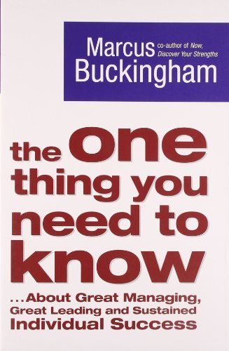 The One Thing You Need To Know by Marcus Buckingham (2006-11-06)