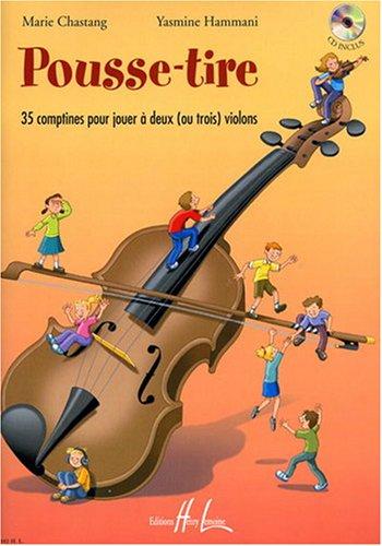 Pousse-Tire + CD --- 2 Ou 3 Violons par Chastang M/Hammani Y
