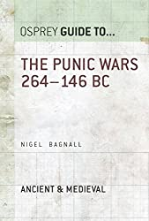 The Punic Wars 264-146 BC (Essential Histories series Book 16) (English Edition)