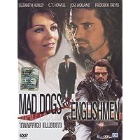 Mad dogs & englishmen - Traffici illeciti