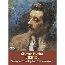 """Il Trittico in Full Score: """"II Tabarro"""", """"Suor Angelica"""", """"Gianni Schicchi"""""""