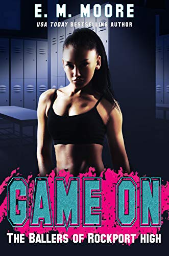 Game On: A High School Bully Romance (The Ballers of Rockport High Book 1) (English Edition)