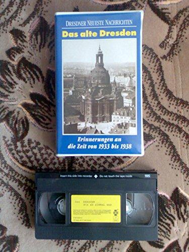 Preisvergleich Produktbild Das alte Dresden - Erinnerungen an die Zeit von 1933-1938 VHS