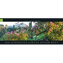 Die schönsten Gärten 2018: GEO-Panorama Naturkalender
