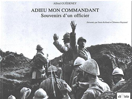 Adieu mon commandant : Souvenirs d'un officier