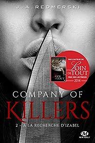 Company of Killers, tome 2 : A la recherche d'Izabel par J.A. Redmerski