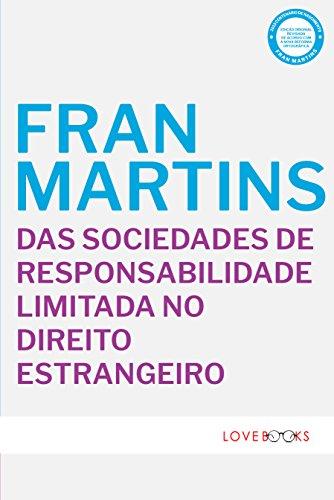 Das Sociedades de Responsabilidade Limitada no Direito Estrangeiro (Portuguese Edition)