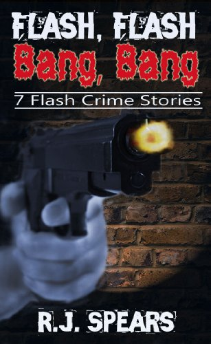 Flash Flash, Bang Bang (English Edition) eBook: R.J. Spears ...