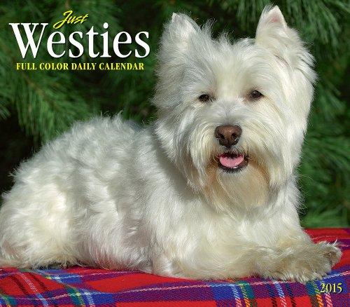 Just Westies Calendar (Just (Willow Creek))
