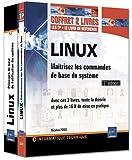 Telecharger Livres LINUX Coffret de 2 livres Maitrisez les commandes de base du systeme 3eme edition (PDF,EPUB,MOBI) gratuits en Francaise