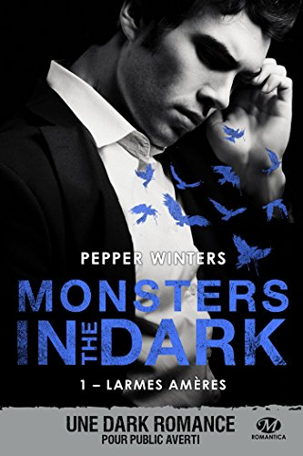 Larmes amères: Monsters in the Dark, T1 par [Winters, Pepper]